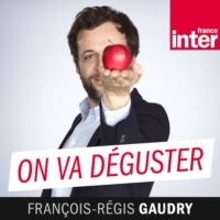 on va déguster podcast