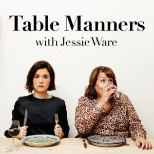 tables manners with jessie ware food podcasts